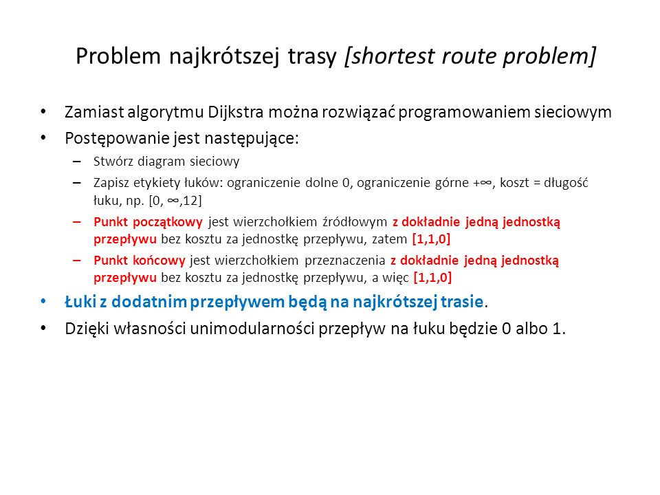 Problem najkrótszej trasy [shortest route problem]